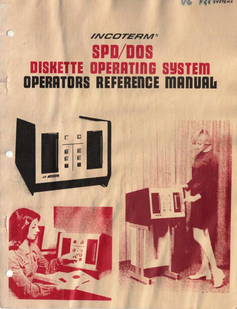 http://storage.datormuseum.se/u/96935524/Datormusuem/Incoterm/Incoterm_SPD-DOS_Diskette_Operating_System_Operator_Reference_Manual.pdf